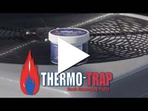 Thermo-Trap Putty